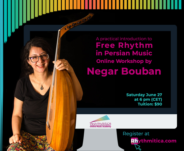 Free Rhythm in Persian Music Online Workshop